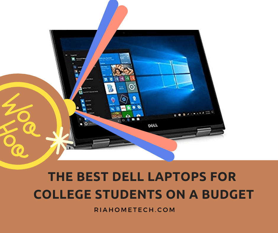 THE-BEST-DELL-LAPTOPS-FOR-COLLEGE-STUDENTS-ON-A-BUDGET