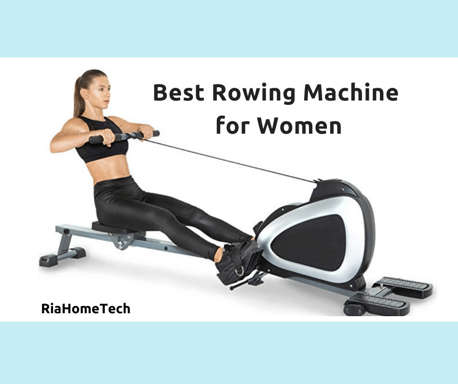 Best Rowing Machine for Women