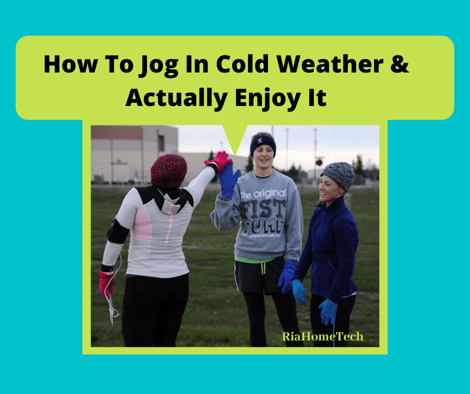 How to jog in cold weather